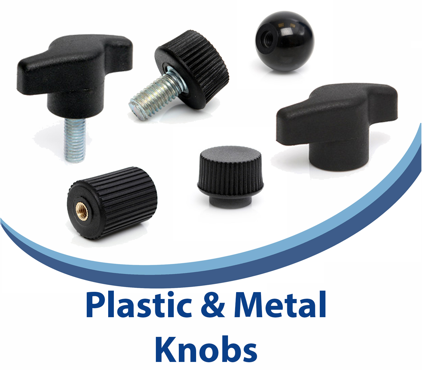 Plastic & Metal Knobs
